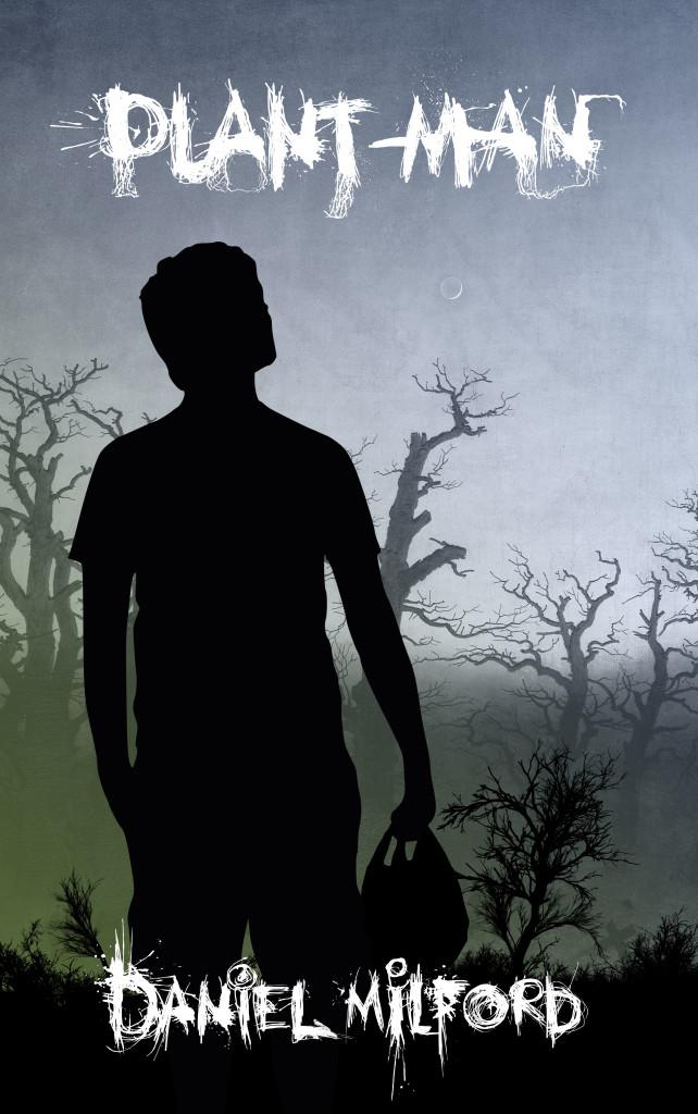 Omslag: Plant-Man av Daniel Milford
